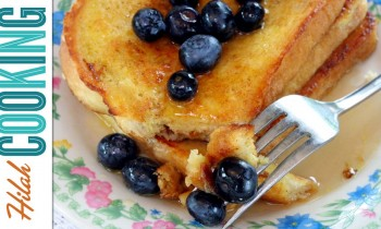 How To Make French Toast – Perfect French Toast Recipe